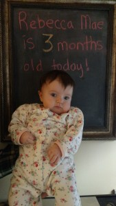Rebecca Mae is 3 Months Old!